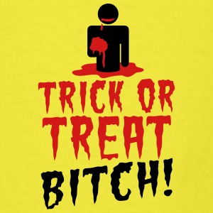TRICK OR TREAT BITCH! with zombie NSFW Baby & Toddler Shirts - Men's T-Shirt