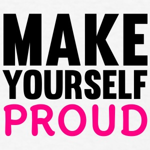 Make Yourself Proud Buttons - Men's T-Shirt