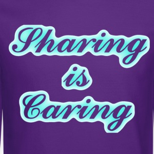 Sharing is Caring - Crewneck Sweatshirt