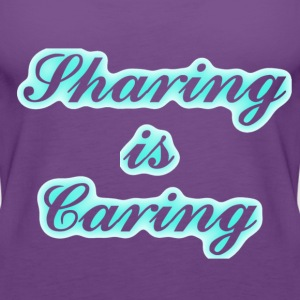 Sharing is Caring - Women's Premium Tank Top