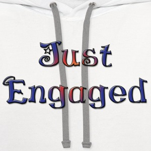 Just Engaged T-Shirt - Contrast Hoodie