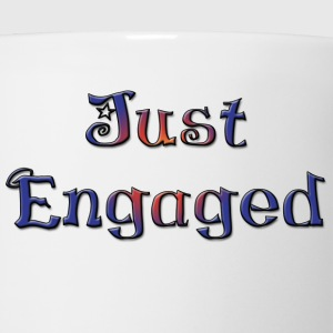 Just Engaged T-Shirt - Coffee/Tea Mug