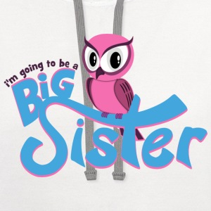 I'm going to be a Big Sister - Owl Kids' Shirts - Contrast Hoodie