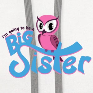 I'm going to be a Big Sister - Owl Baby & Toddler Shirts - Contrast Hoodie