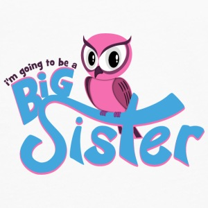 I'm going to be a Big Sister - Owl Baby & Toddler Shirts - Men's Premium Long Sleeve T-Shirt