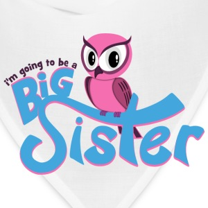 I'm going to be a Big Sister - Owl Women's T-Shirts - Bandana