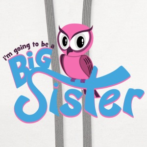 I'm going to be a Big Sister - Owl Bottles & Mugs - Contrast Hoodie
