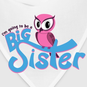 I'm going to be a Big Sister - Owl Hoodies - Bandana