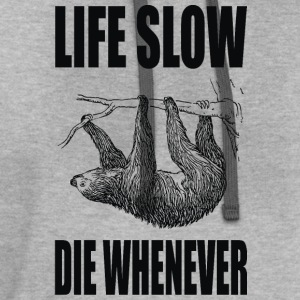 Life Slow Die Whenever T-Shirts - Contrast Hoodie