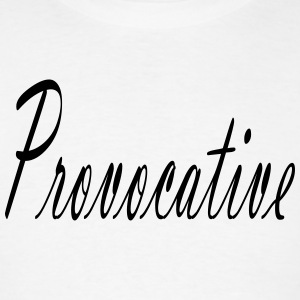 Provocative Tanks - Men's T-Shirt