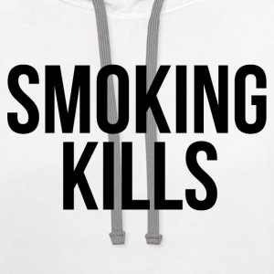 Smoking kills Women's T-Shirts - Contrast Hoodie