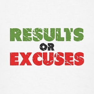 Results or Excuses | Vintage Style Tanks - Men's T-Shirt