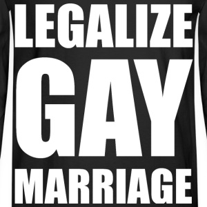 Legalize Gay Marriage LGBT Design T-Shirts - Men's Long Sleeve T-Shirt