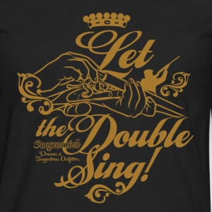 let_the_double_sing T-Shirts - Men's Premium Long Sleeve T-Shirt