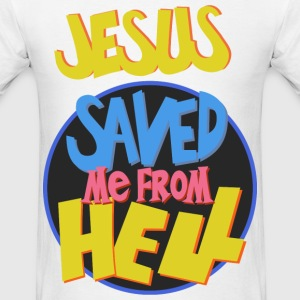 Jesus saved me from Hell - Men's T-Shirt