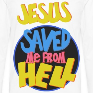 Jesus saved me from Hell - Men's Premium Long Sleeve T-Shirt