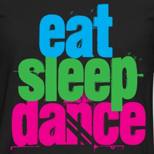 Eat, Sleep, Dance - Men's Premium Long Sleeve T-Shirt