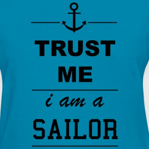 Trust me I´m a Sailor 1c Tanks - Women's T-Shirt