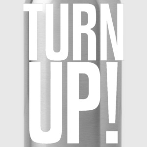 Turn Up Design Long Sleeve Shirts - Water Bottle