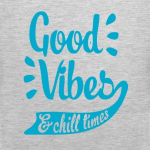 Good Vibes & Chill Times Long Sleeve Shirts - Men's Premium Tank