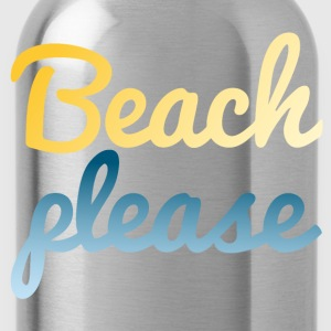 Beach please Women's T-Shirts - Water Bottle