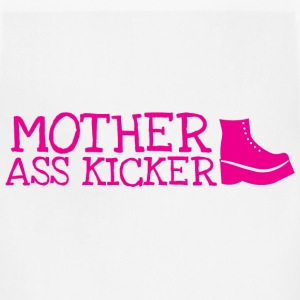 Mother ass kicker with a boot T-Shirts - Adjustable Apron