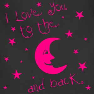 I love you to the MOON and back Women's T-Shirts - Adjustable Apron