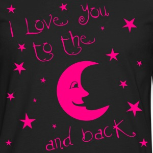 I love you to the MOON and back Women's T-Shirts - Men's Premium Long Sleeve T-Shirt