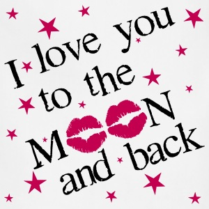 I Love you to the Moon and Back - on White T - Adjustable Apron