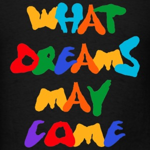 What Dreams May Come Tanks - Men's T-Shirt