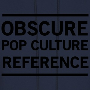 Obscure Pop Culture Reference Women's T-Shirts - Men's Hoodie
