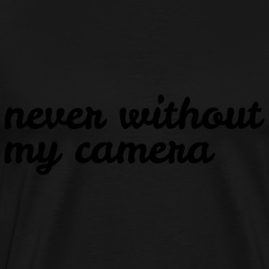 never without my camera Bags & backpacks - Men's Premium T-Shirt