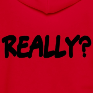 Really? T-Shirt - Unisex Fleece Zip Hoodie by American Apparel