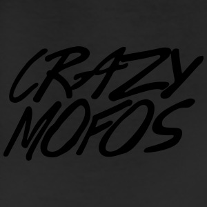 Crazy Mofos T-Shirts - Leggings