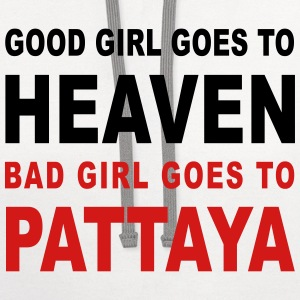 GOOD GIRL GOES TO HEAVEN BAD GIRL GOES TO PATTAYA - Contrast Hoodie
