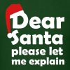 Dear Santa pleas let me explain T-Shirts - Men's T-Shirt