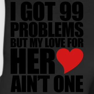 99 Problems for her Hoodies - Leggings