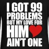 99 Problems for him Long Sleeve Shirts - Women's Wideneck Sweatshirt