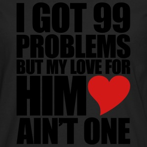 99 Problems for him Hoodies - Men's Premium Long Sleeve T-Shirt
