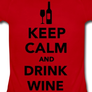 Keep calm and drink Wine Kids' Shirts - Short Sleeve Baby Bodysuit