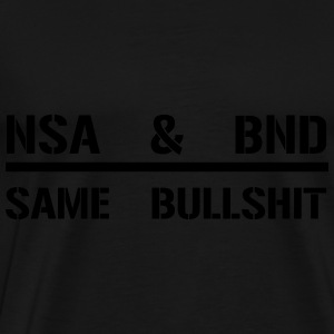 NSA BND Same Bullshit Bags & backpacks - Men's Premium T-Shirt