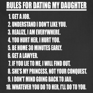 Rules For Dating My Daughter (white print) - Adjustable Apron