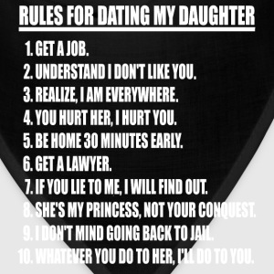 Rules For Dating My Daughter (white print) - Bandana