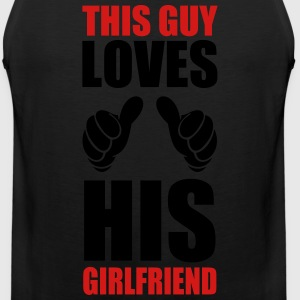 This Guy loves his girlfriend - Men's Premium Tank