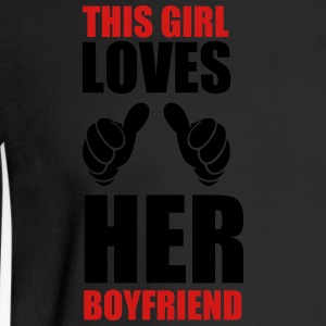 This girl loves her boyfriend - Men's Long Sleeve T-Shirt
