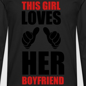 This girl loves her boyfriend - Men's Premium Long Sleeve T-Shirt