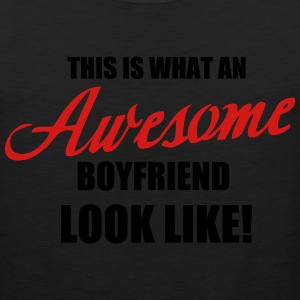 This is what an awesome Boyfriend look like - Men's Premium Tank