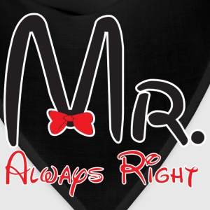 Mr. always right - Bandana