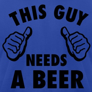 This Guy Needs A Beer Hoodies - Men's T-Shirt by American Apparel