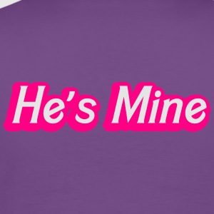 He's MINE in woman ladies  pink cute couple shirt Hoodies - Men's Premium T-Shirt